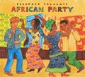african party - Putumayo Presents African Party