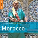 Morocco - The Rough Guide To The Music Of Morocco
