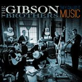 GibsonBrothersCD - The Gibson Brothers
