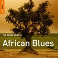 African Blue - The Rough Guide to African Blues
